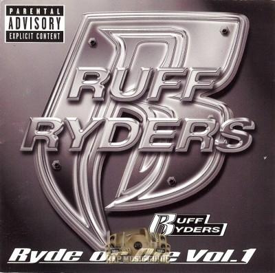 Ruff Ryders - Ryde Or Die Vol. 1