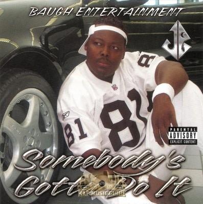 JB - Somebody's Gotta Do It
