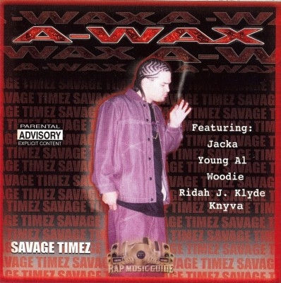 A-Wax - Savage Timez