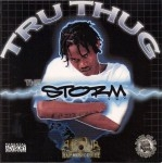 Tru Thug - The Storm