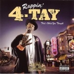 Rappin' 4-Tay - That's What You Thought