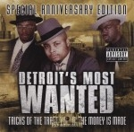 Detroit's Most Wanted - Tricks Of The Trades Vol. II - The Money Is Made: Special Anniversary Edition