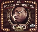E-40 - The Block Brochure: Welcome To The Soil 1, 2 & 3