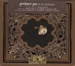 Prince Po - The Slickness