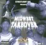 Streetlight Ent. Presents - Midwest Takeover Vol. 1