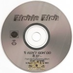 Richie Rich - Ain't Gon Do / If...