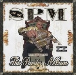 South Park Mexican - The Purity Album