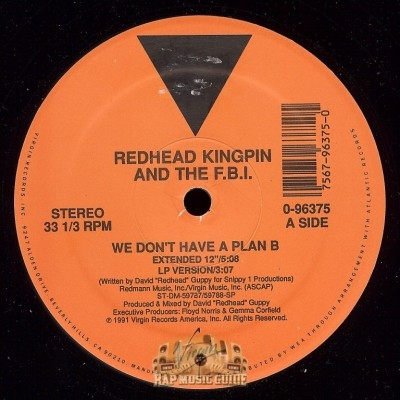 Redhead Kingpin And The F.B.I. - We Don't Have A Plan B/ All About Red