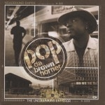 Pop Da Brown Hornet - The Undaground Emperor