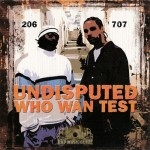 Undisputed - Who Wan Test