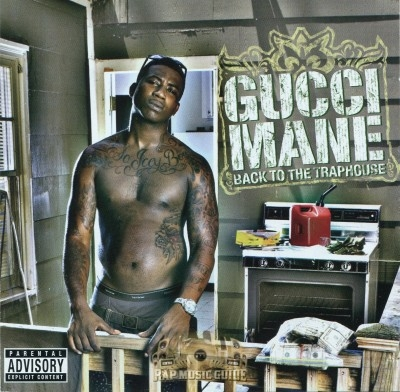 Gucci Mane - Back To The Traphouse