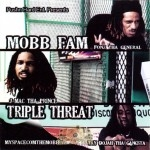 Mobb Fam - Triple Threat