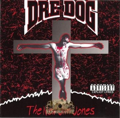 Dre Dog - The New Jim Jones