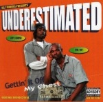 Underestimated - Gettin' It Off My Chest