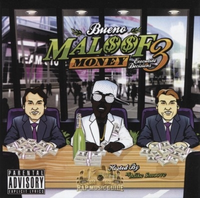 Bueno - Maloof Money 3: Executive Decisions