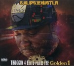 E.Klips Da Hustla - Thuggin 4 Exits From The Golden 1