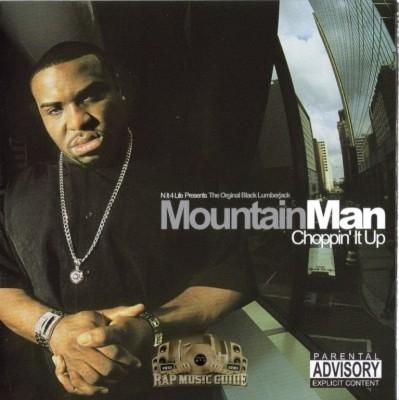 Mountain Man - Choppin' It Up