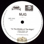 MJG - In The Middle Of The Night/ Don't Hold Back