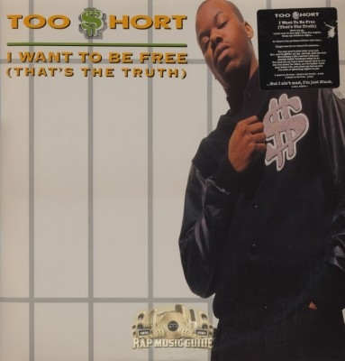 Too Short - I Want To Be Free (That's The Truth)