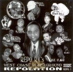 Repo Ric - Repo Ric's West Coast Underground Repolation