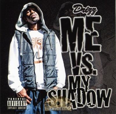 Drizz - Me vs. My Shadow