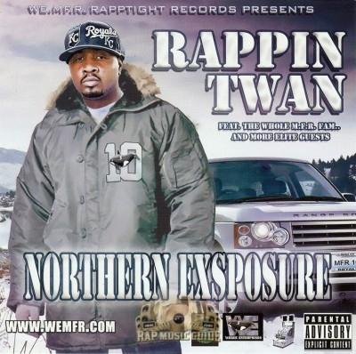 Rappin Twan - Northern Exposure
