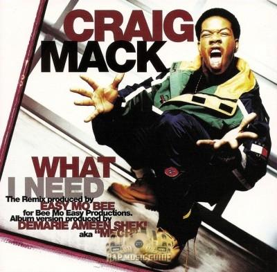 Craig Mack - What I Need