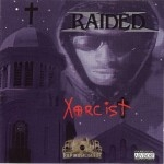X-Raided - Xorcist