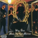 Big. Doe - Man In The Mirror