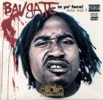 Bavgate - In Yo' Face! Mix Vol. 1