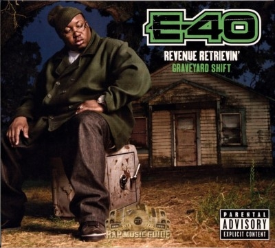 E-40 - Revenue Retrievin Graveyard Shift