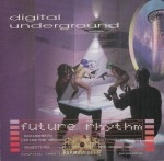 Digital Underground - Future Rhythm