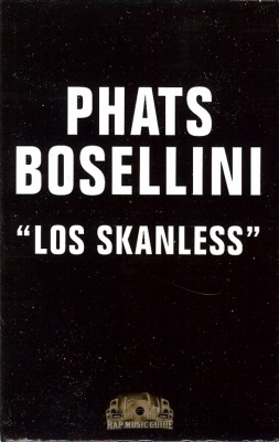 Phats Bodellini - Los Skanless