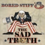 Bored Stiff - The Sad Truth