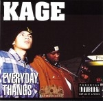 Kage - Everyday Thangs