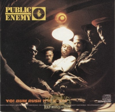 Public Enemy - Yo! Bum Rush The Show