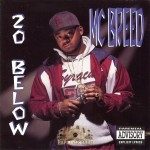 MC Breed - 20 Below
