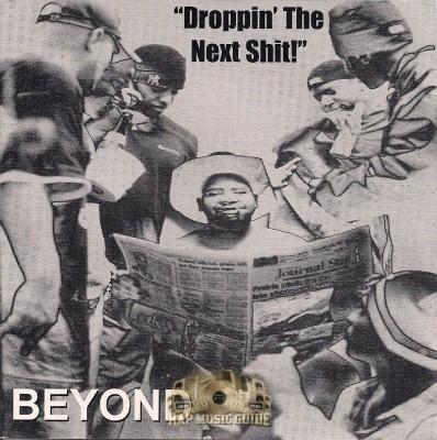 Beyond - Droppin' The Next Shit!