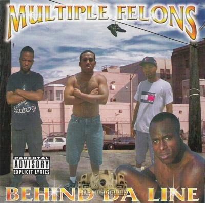Multiple Felons - Behind Da Line