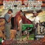 Barn Yard Pimps - Seewuthadhappendwz