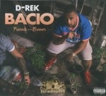 D-Rek - Bacio: Friends With The Growers