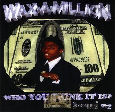 Wax-A-Million - Who You Think It Is