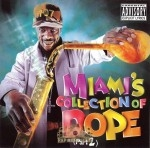 Miami - Collection Of Dope Part 2