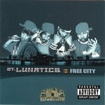 St. Lunatics - Free City