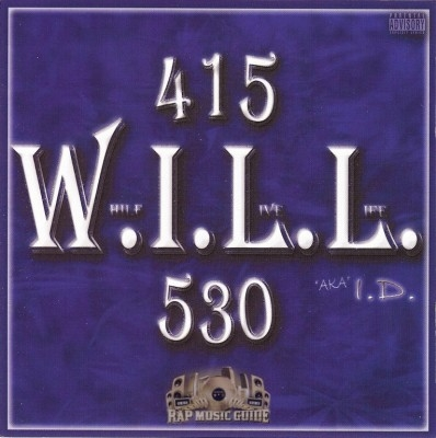 W.I.L.L. - Where I Live Life....(415-530)