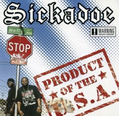 Sickadoe - Product Of The U.S.A.