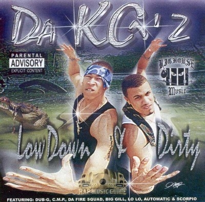 Da KG'z - Low Down & Dirty