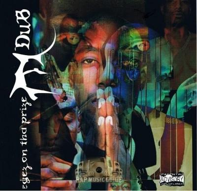 E-Dub - Eyez On Tha Prize