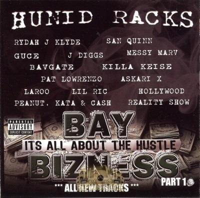 Bay Bizness - It's All About The Hustle