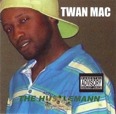 Twan Mac - The Hustlemann